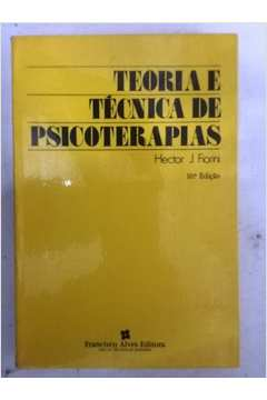 TEORIA E TÉCNICA DE PSICOTERAPIAS