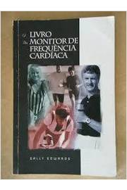 O LIVRO DO MONITOR DE FREQUÊNCIA CARDÍACA