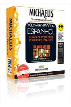 Michaelis. Dicionario Escolar Espanhol. Inclui CD-ROM