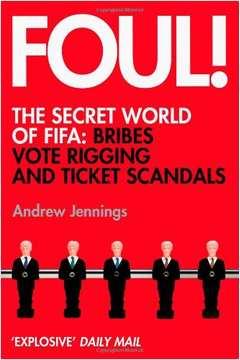 Foul! the Secret World of Fifa