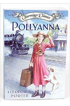 Pollyanna (charming Classics)