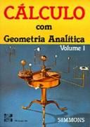 CALCULO COM GEOMETRIA ANALITICA VOL. 1