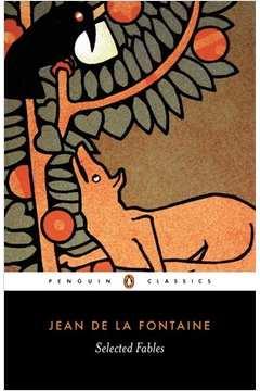 Jean de La Fontaine: Selected Fables (pénguin Classics)