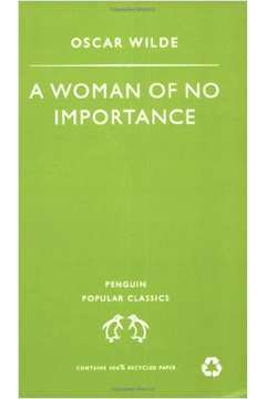 A Woman Of no Importance - Penguin Popular Classics - Pocket