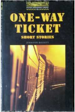 One-Way Ticket - Short Stories
