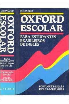 DICIONARIO OXFORD ESCOLAR PARA ESTUDANTES BRASILEIROS DE INGLES (SEM CD)