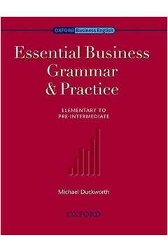 Essential Business Grammar & Practice Elementary to Pre-intermediate