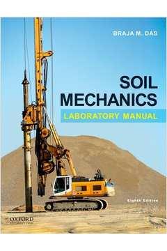 Soil Mechanics - Laboratory Manual