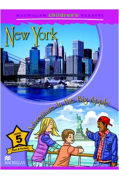 New York Adventure In The Big Apple - Level 5 Childrens Readers