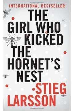 The Girl Who Kicked The Hornets Nest - Edição de Bolso