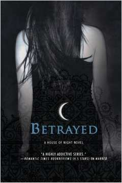 A House of Night Series Betrayed