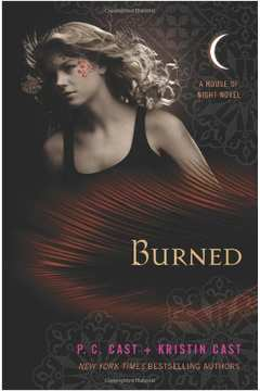 Burned a House of Night Novel