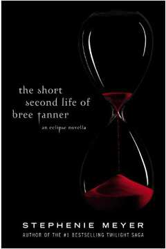 The Short Second Life Of Bree Tanner ( Breve segunda vida de Bree Tanner)