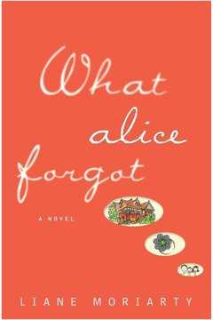 WHAT ALICE FORGOT - PB - PENGUIN