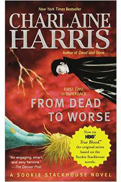 From Dead to Worse - Sookie Stackhouse, V. 8