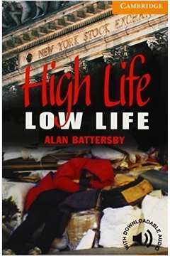High Life Low Life - Level 4
