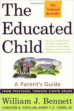 The Educated Child a Parents Guide Idioma Inglês