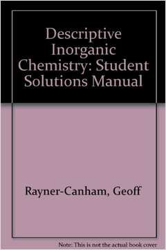 Student Solution Manual for Descriptive Inorganic Chemistry