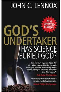 God's Undertaker Has Science Buried God?