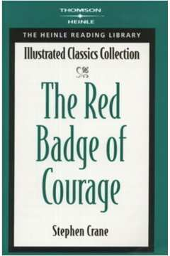 The Red Badge of Courage (illustrated Classics Editions)