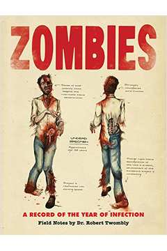 Zombies a Record Of The Year Of The Year Of Infection