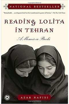 Reading Lolita in Tehran: a Memoir in Books