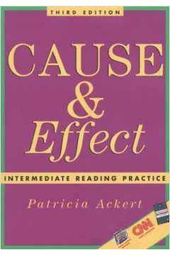 CAUSE e EFFECT INTERMEDIATE READING PRACTICE
