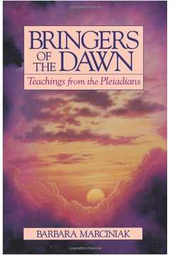 Brungers Of The Dawn Teaching From The Pleiadians