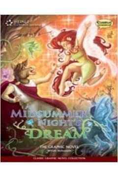 A Midsummer Night's Dream - The Graphic Novel