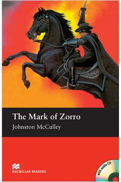 The Mark of Zorro - With Audio Cd (macmillan Reader)