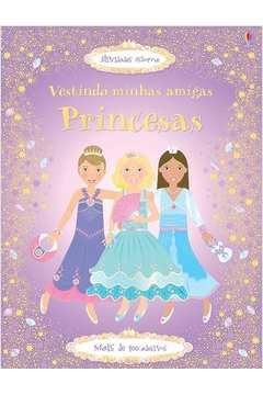 PRINCESAS: VESTINDO MINHAS AMIGAS
