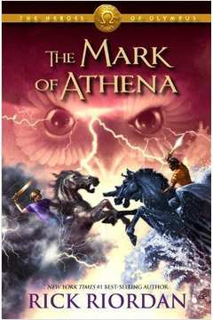 The Mark of Athena - Heroes of Olympus Volume 3