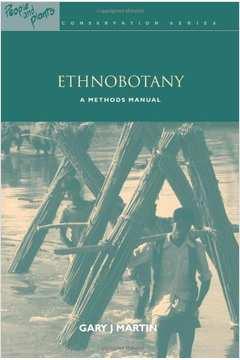 Ethnobotany - A Methods Manual