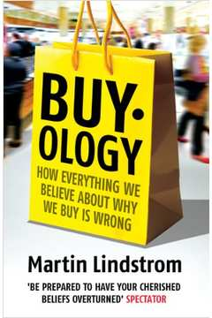 Buyology Truth and Lies About Why We Buy