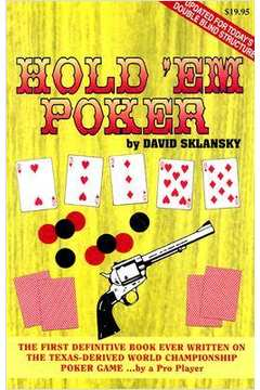 Hold Em Poker the First Definitive Book Ever Written on the Texas