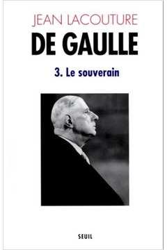 De Gaulle 3 - Le Souverian - 1959-1970
