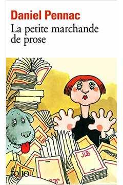 La Petite Marchande de Prose de Daniel Pennac pela Gallimard (1989)