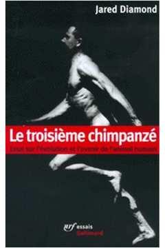 Le Troisieme Chimpanzé
