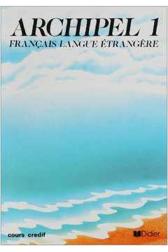 Archipel 1 - Français Langue Étrangère