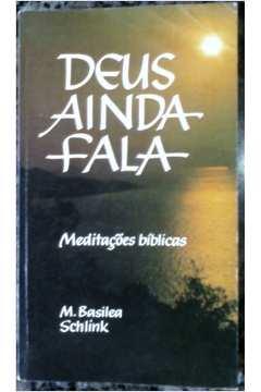 Deus Ainda Fala - Meditações Bíblicas