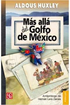 Más Allá del Golfo de México (além Do)