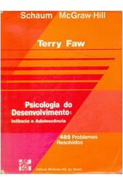 Psicologia do Desenvolvimento- Infância e Adolescência