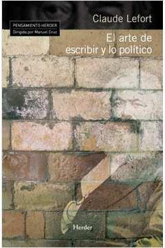 El Arte de Escribir y Lo Político (escrever Politica)