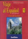 Viaje Al Espanol 1 Libro del Alumno