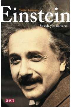 Einstein - Su vida y su universo