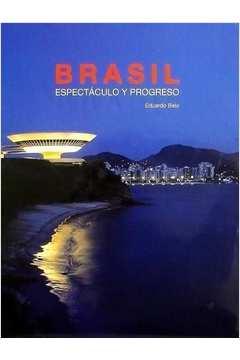 Brasil - Espectáculo Y Progreso
