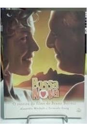 Bossa Nova: o Roteiro do Filme de Bruno Barreto