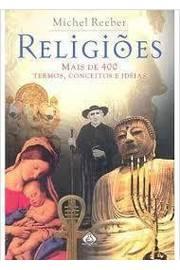 Religioes - Mais De 400 Termos, Conceitos E Ideias