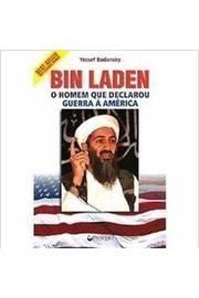 Bin Laden - o Homem Que Declarou Guerra à América