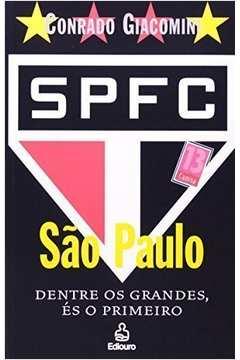 Sao Paulo dentre os grandes és o primeiro